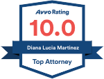 Avvo Rating 10.0 - Diana L. Martinez - Top Attorney