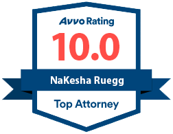 Avvo Rating 10.0 - NaKesha Ruegg - Top Attorney